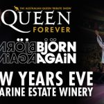 Queen Forever and Bjorn Again New Years Eve